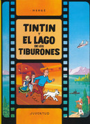 Tintín y el lago de los tiburones - Tintin and the Lake of Sharks