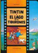 Tintín y el lago de los tiburones - Tintin and the Lake of Sharks