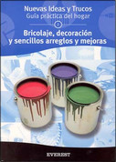 Bricolaje, decoración y sencillos arreglos y mejoras - Repair, Decorating Tips, and Simple Improvements