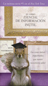 El libro esencial de informacion inútil - The Essential Book of Useless Information