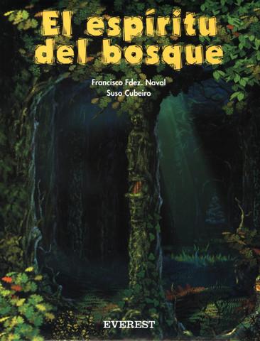 El espíritu del bosque - The Spirit of the Forest