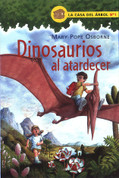 Dinosaurios al atardecer - Dinosaurs Before Dark (Magic Tree House #1)