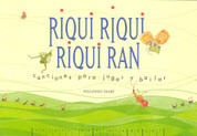 Riqui Riqui, Riqui Rán - Riqui, Riqui, Riqui Ran: Songs to Dance and Play To