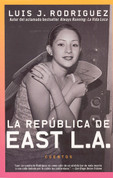 La república de East L.A. - The Republic of East L.A.