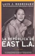La república de East L.A. - The Republic of East L.A.