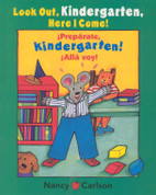 Look Out Kindergarten! Here I Come/ ¡Prepárate kindergarten! Allá voy