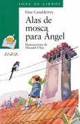 Alas de mosca para Ángel - Fly Wings for Angel
