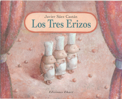 Los tres erizos - The Three Hedgehogs