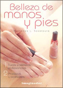 Belleza de manos y pies - Beauty Care for Hands and Feet