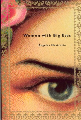 Women with Big Eyes/Mujeres de ojos grandes