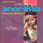¿Cómo afecta la anorexia en el cuerpo y mente de Kim? - Why Kim Won't Eat