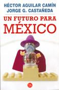 Un futuro para México - Mexico's Future
