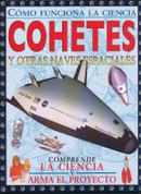 Cohetes y otras naves espaciales - Rockets and Other Spacecraft