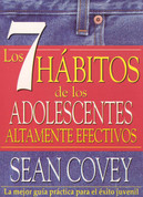 Los 7 hábitos de los adolescentes altamente efectivos - The 7 Habits of Highly Effective Teens