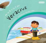 De la A a la Z por Veracruz - Veracruz from A to Z
