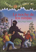 La noche de los ninjas - Night of the Ninjas (Magic Tree House #5)
