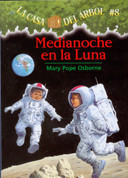 Medianoche en la Luna - Midnight on the Moon (Magic Tree House #8)