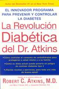 La revolución diabética del Dr. Atkins - Atkins Diabetes Revolution