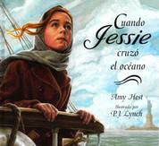 Cuando Jessie cruzó el océano - When Jessie Came Across the Sea