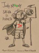 Judy Moody salva el planeta - Judy Moody Saves the World