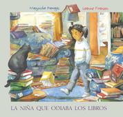 La niña que odiaba los libros - The Girl Who Hated Books