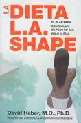 La dieta L.A. Shape - The L.A. Shape Diet