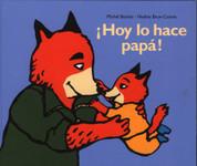 ¡Hoy lo hace papá! - Today It's Daddys Turn!