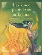 Las doce princesas bailarinas - The Twelve Dancing Princesses