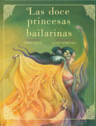Las doce princesas bailarinas - The Twelve Dancing Princesses
