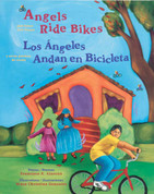 Angels Ride Bikes and Other Fall Poems/Los ángeles andan en bicicleta y otros poemas de otoño