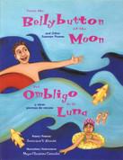 From the Bellybutton of the Moon and Other Summer Poems/Del ombligo de la luna y otros poemas de verano
