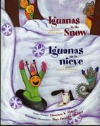 Iguanas in the Snow and Other Winter Poems/Iguanas en la nieve y otros poemas de invierno