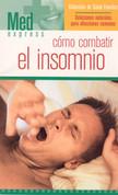 Cómo combatir el insomnio - How to Beat Insomnia