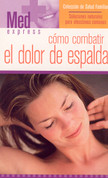 Cómo combatir el dolor de espalda - How to Manage Back Pain