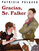 Gracias, Señor Falker - Thank You, Mr. Falker