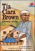 Tía Clara Brown - Aunt Clara Brown