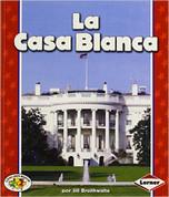 La Casa Blanca - The White House