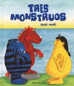 Tres monstruos - Three Monsters
