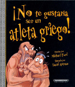 ¡No te gustaría ser un atleta griego! - You Wouldn't Want to Be a Great Athlete!