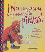 ¡No te gustaría ser prisionero de piratas! - You Wouldn't Want to Be a Pirate's Prisoner!
