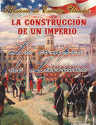 La construcción de un imperio - Building an Empire: The Louisiana Purchase