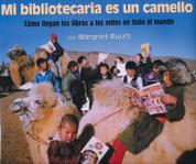 Mi bibliotecaria es un camello - My Librarian Is a Camel