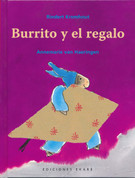 Burrito y el regalo - Little Donkey and Yak's Gift