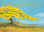 El flamboyán amarillo - The Yellow Flame Tree