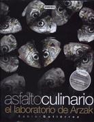 Asfalto culinario - Culinary Asphalt