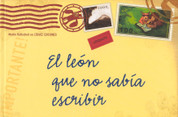 El león que no sabía escribir - The Lion Who Could Not Write