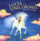 Lucía y el unicornio felices para siempre - Claire and the Unicorn Happy Ever After
