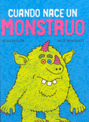 Cuando nace un monstruo - When a Monster Is Born