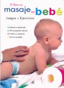 El libro del masaje del bebé - Baby Massage
