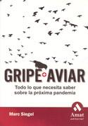 Gripe Aviar - Bird Flu